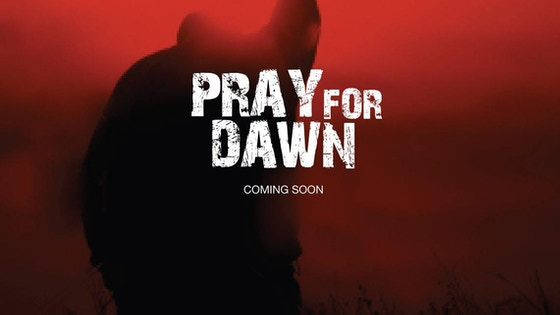 Pray for Dawn