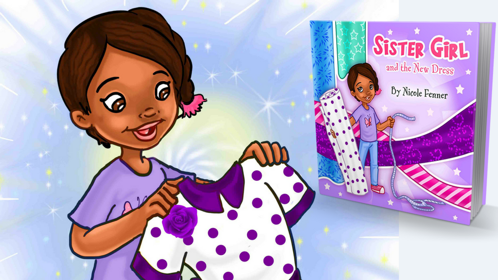 Inspiring Children's Book: Sister Girl and the New Dress