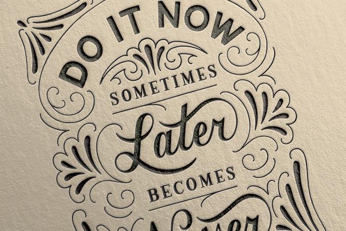 Do it now by Lauren Hom