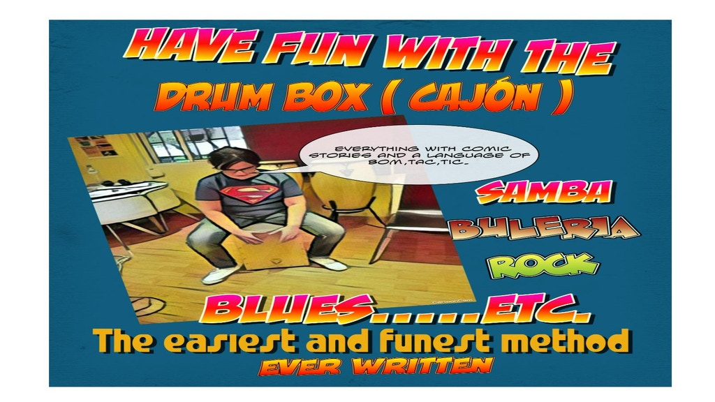 Have fun with the drum box (Cajón)