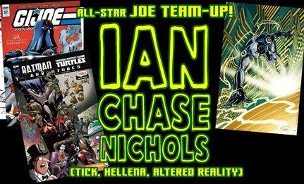 IAN CHASE NICHOLS will pencil your commission and JOE will ink it!