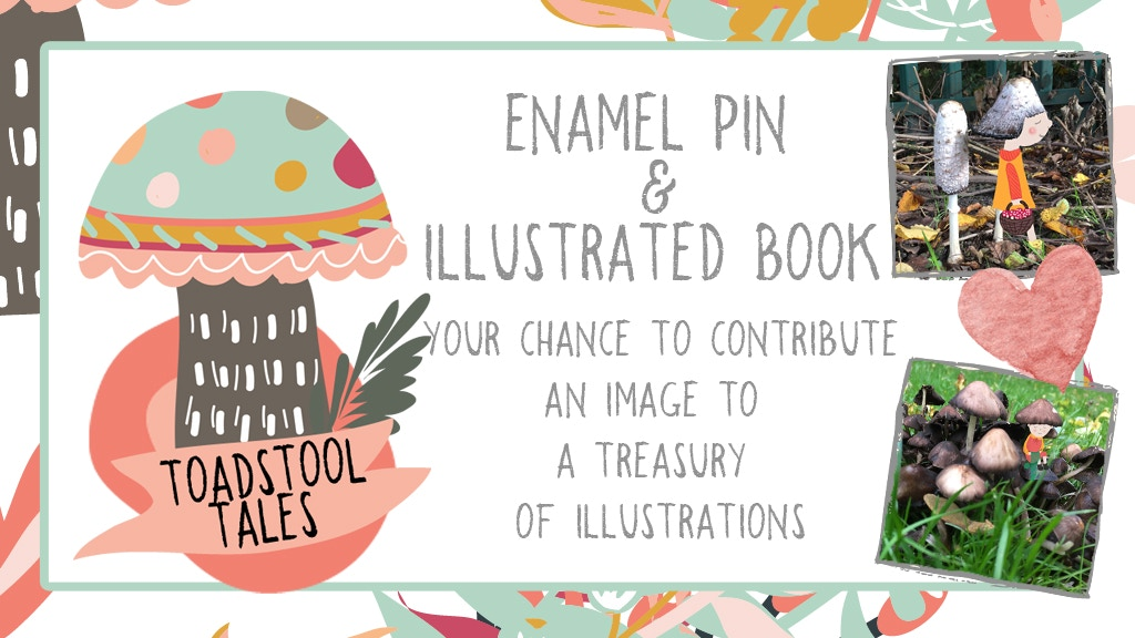 Project image for Toadstool Tales: illustrated book and enamel pin