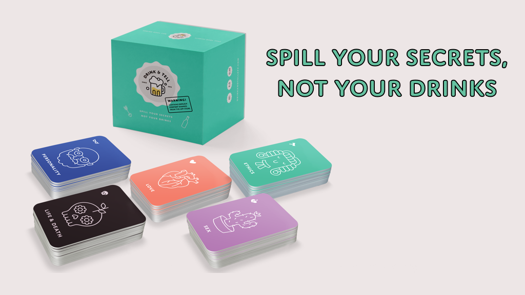 Drink and Tell - Spill your secrets, not your drinks