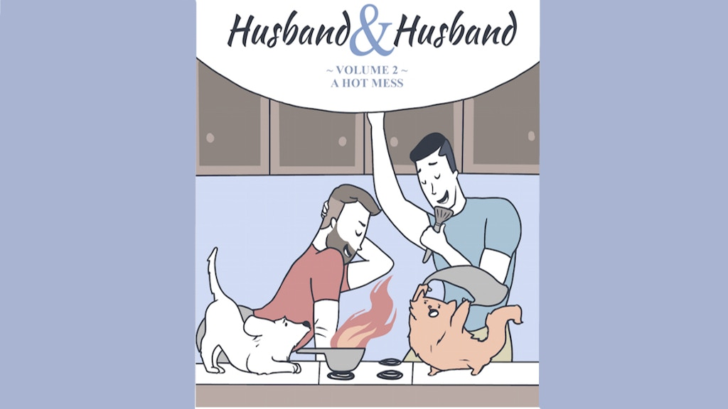 Husband and Husband - Volume 2: A Hot Mess project video thumbnail