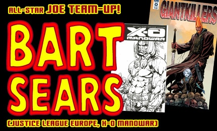 Comics Icon Bart Sears will pencil and Joe will ink your piece, an historic FIRST TIME EVER collaboration!
