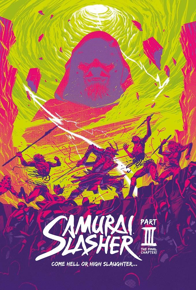 Michael Lee-Graham's ASTONISHING movie-styled Samurai Slasher part three poster. Dumb tagline by me.