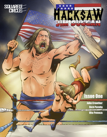 The Standard Edition Cover for Hacksaw Jim Duggan 1! A VERY Limited Number of SIGNED Copies are Available!