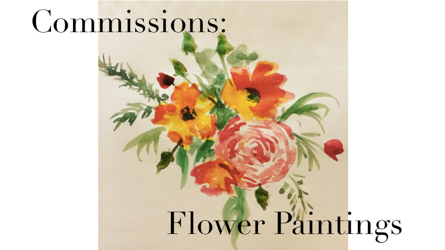 Commissions: Flower Paintings
