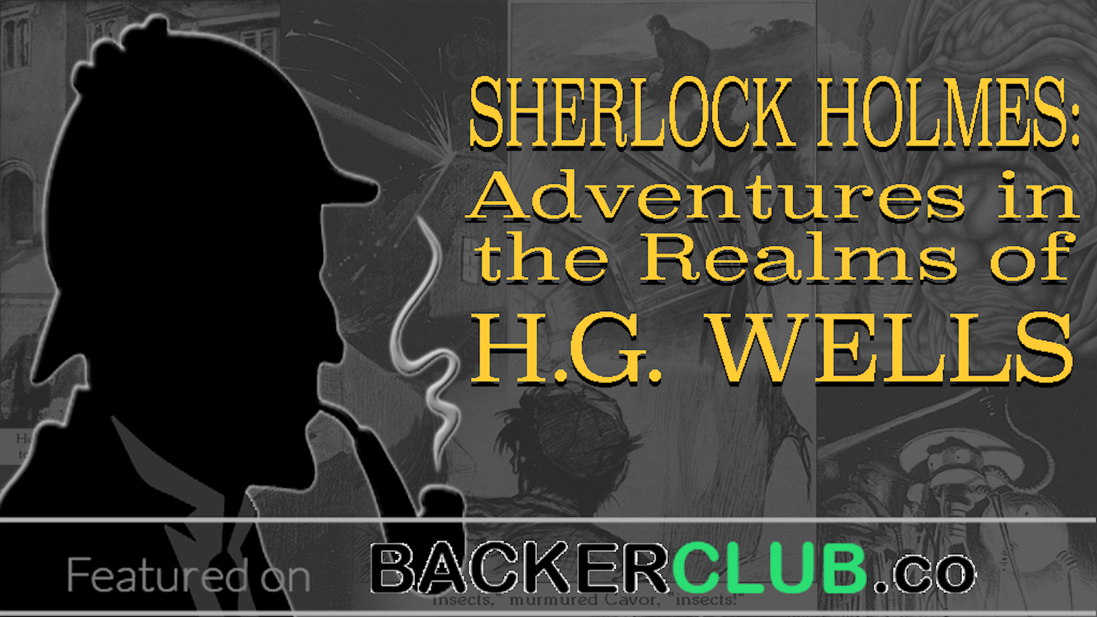 A two-volume anthology with 20+ new adventures of Sherlock Holmes solving cases involving characters from the stories of H.G. Wells.