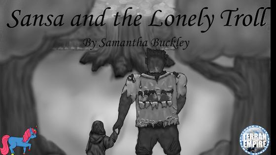 Sansa and the Lonely Troll - A Juvenile Fantasy Novel