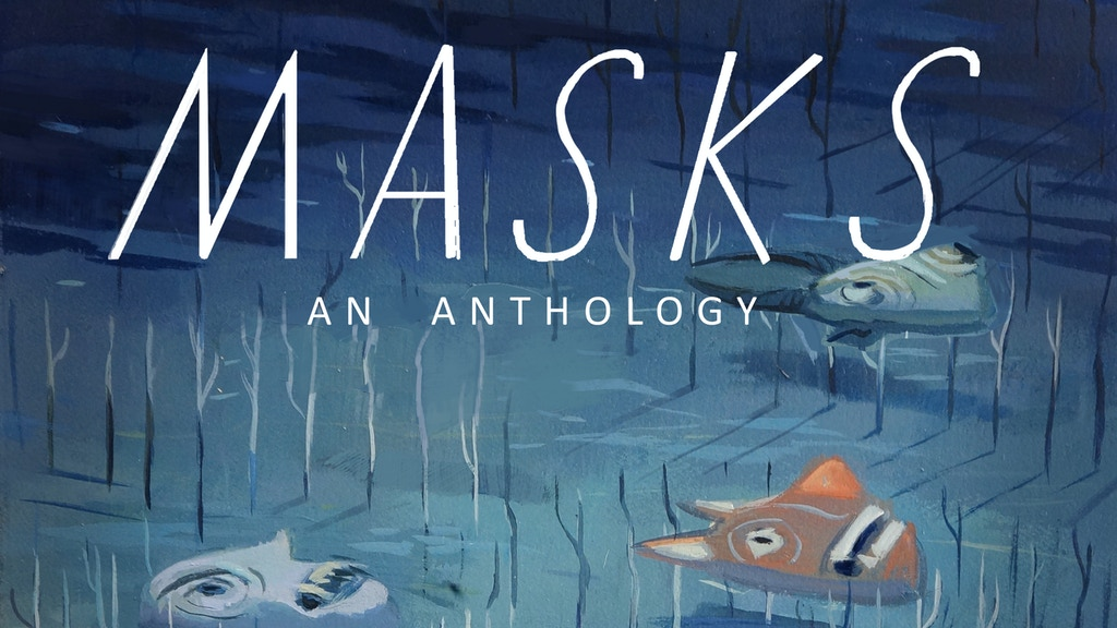 Masks: An Anthology project video thumbnail