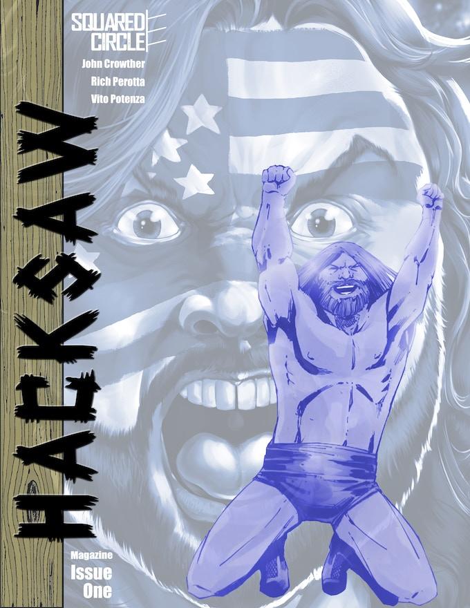"""8.25"""" x 10.75"""" Hacksaw Jim Duggan 1 - Magazine Edition!"""