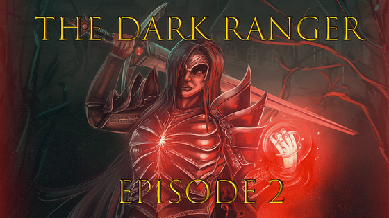 The Dark Ranger Episode 2