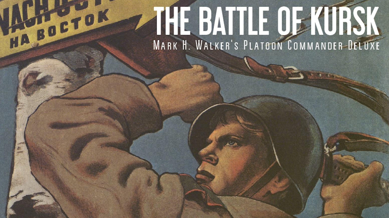 2ff33ba106a The Battle of Kursk. Fast and Fun WW2 Platoon-level gaming. by Mark ...