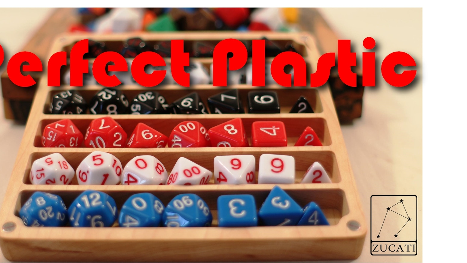 Zucati Dice: Perfect Plastic™ Dice