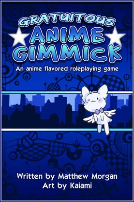 Gratutious Anime Gimmick Core Rulebook