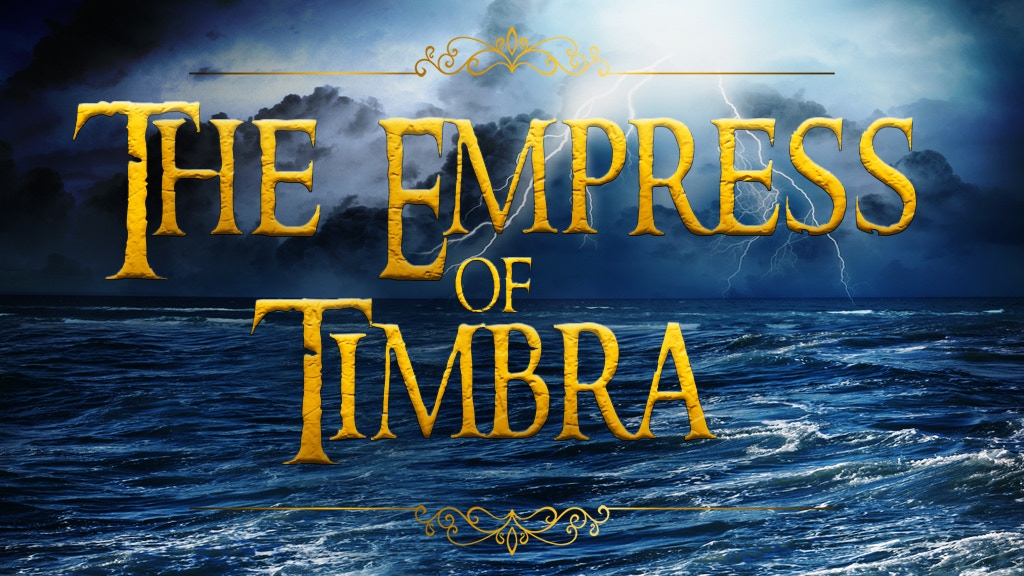 The Empress of Timbra project video thumbnail