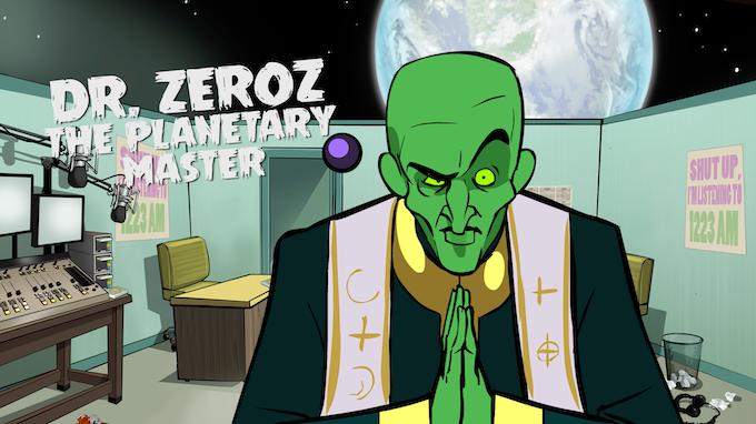Dr. Zeroz - The Planetary Master