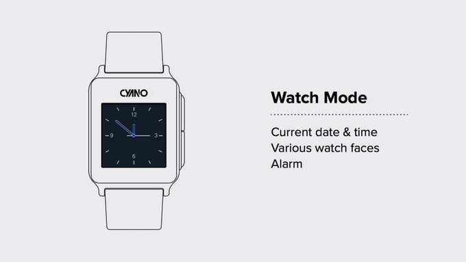 "In ""Watch mode"", you can change your watch face through CYANO application on your smartphone."