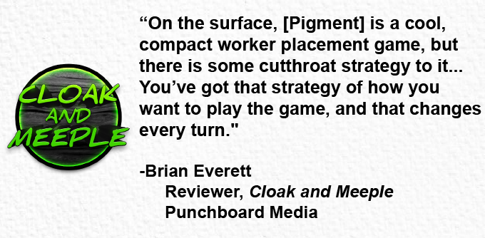Click here to watch Cloak and Meeple's preview of Pigment!