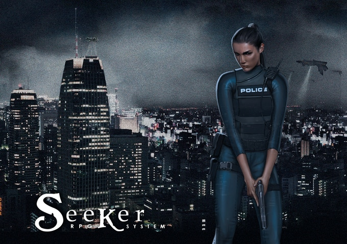 Seeker RPG System is very suitable also for investigative's adventures