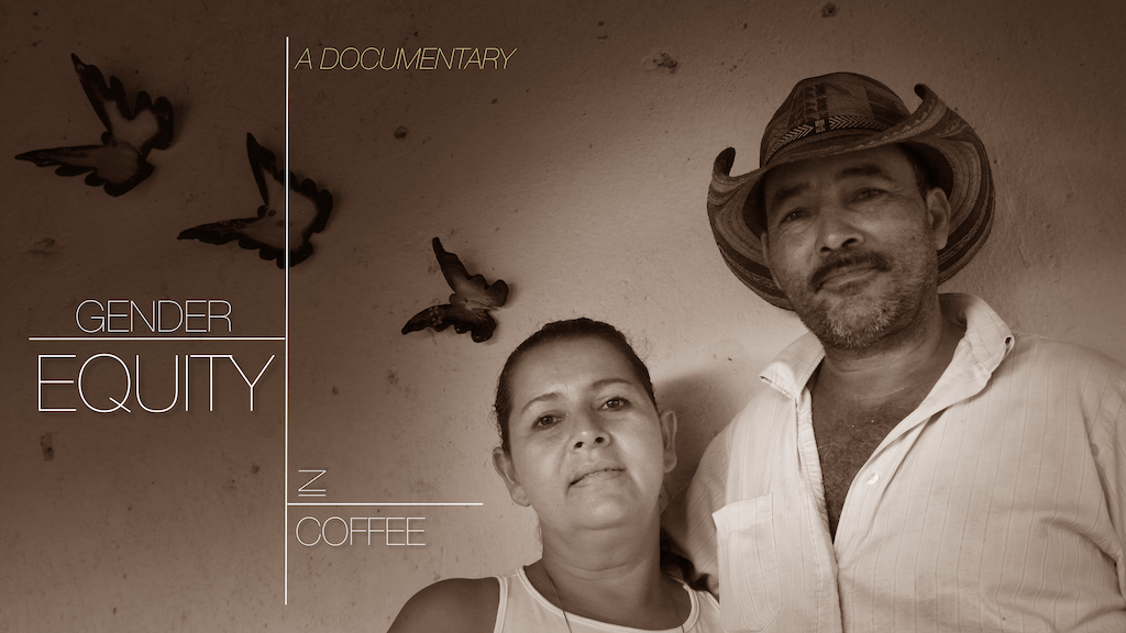 Gender Equity in Coffee - A Documentary project video thumbnail