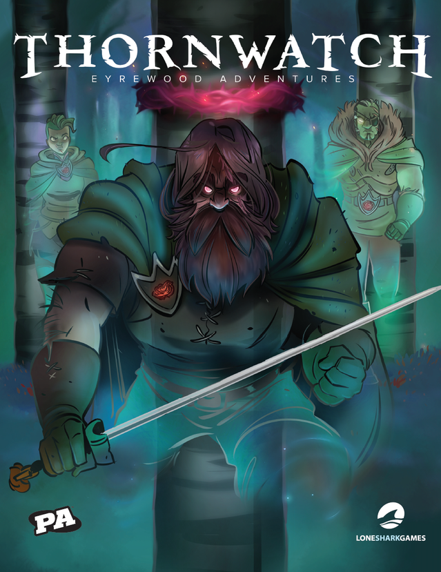 Thornwatch Core Set rulebook cover. illustration by Mike Krahulik. Layout by Alex Mayo.