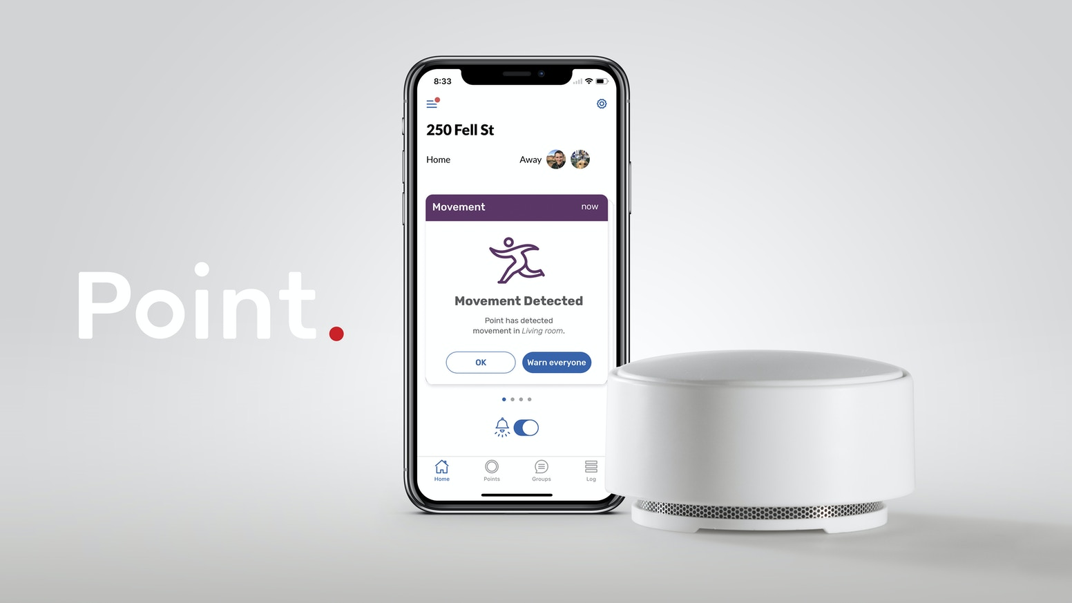 Point is a complete home alarm in a single device. No invasive cameras or complex setups. Know instantly when something is wrong.