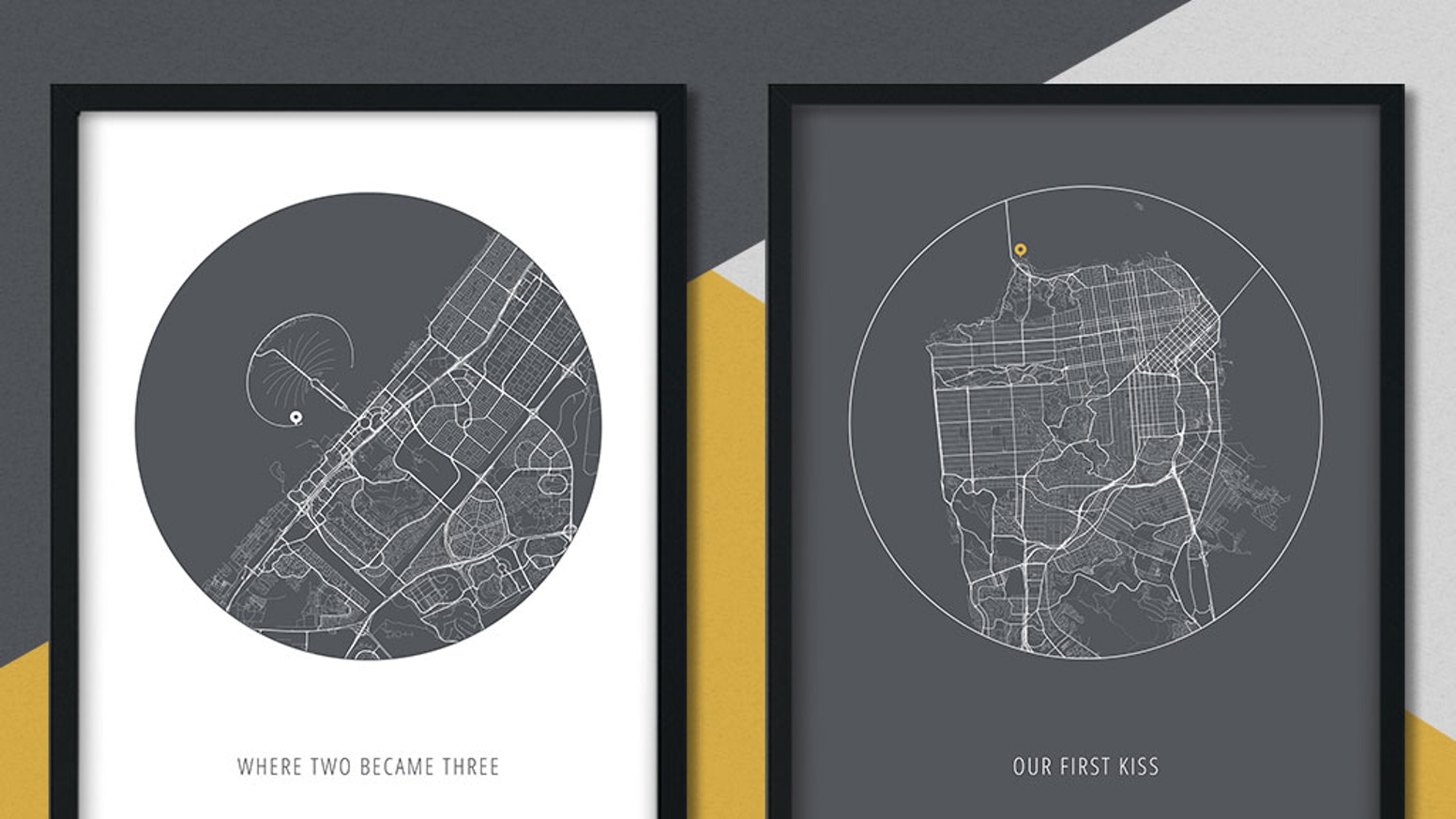 Create a lasting memory with your own unique and highly detailed city map from anywhere in the world. Place it. Name it. Love it.