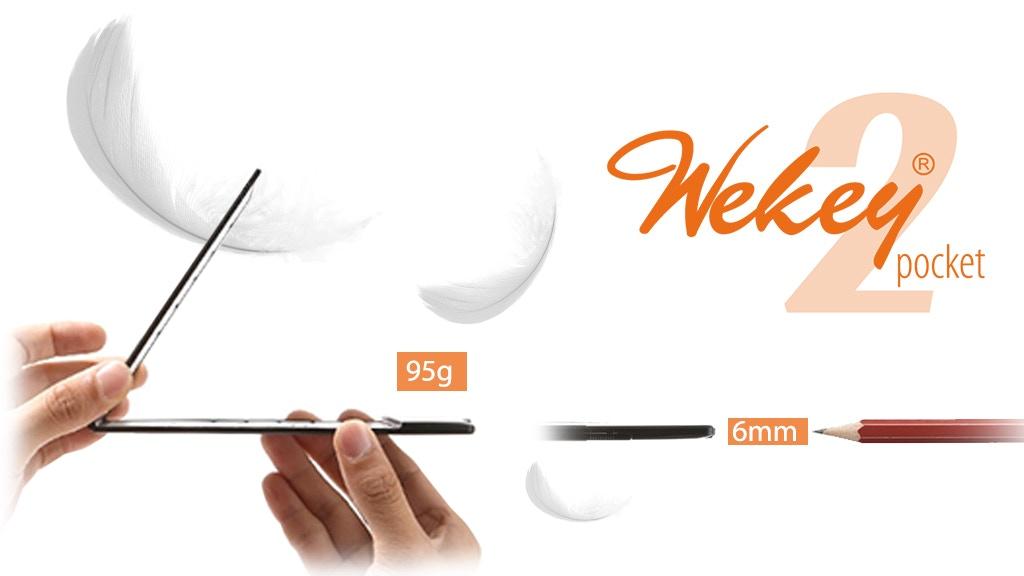 Wekey Pocket 2: World's THINNEST LIGHTEST Bluetooth Keyboard project video thumbnail