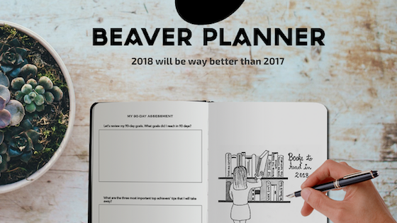 Beaver Planner - Step into your wilderness and own 2018.