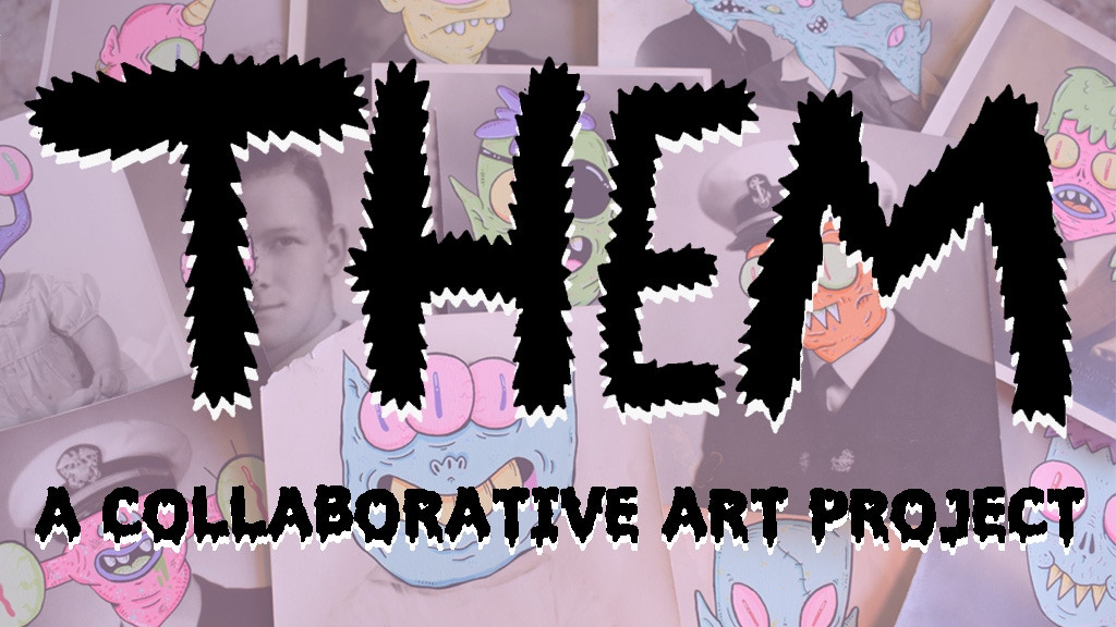 THEM - A Collaborative Art Project - Commissions project video thumbnail