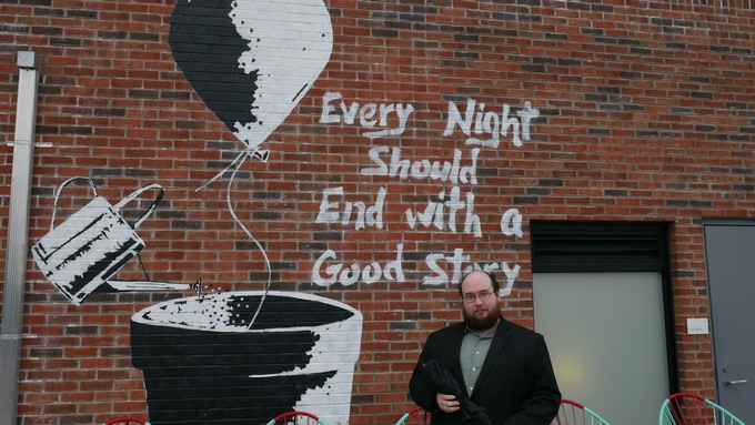 """Every Night Should End With a Good Story"""