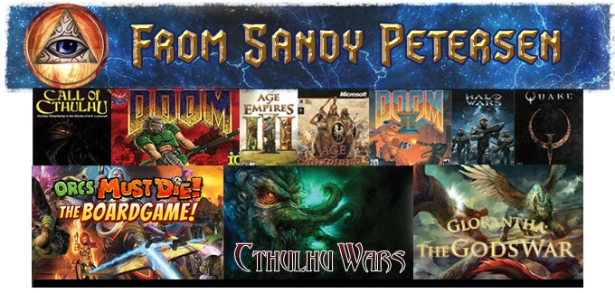 Sandy Petersen has been a professional game designer for over 35 years. His games have sold millions of copies worldwide.