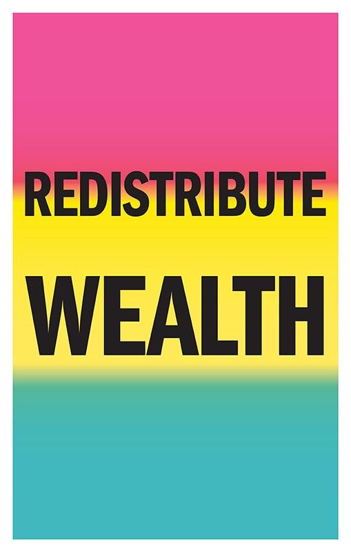 Redistribute Wealth poster