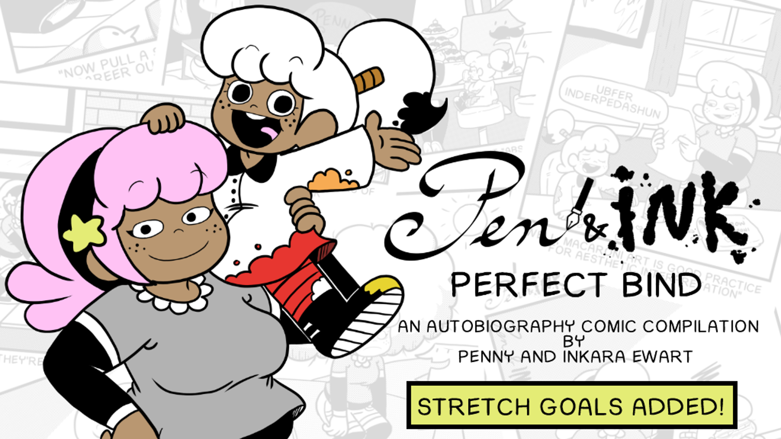 "With two sisters creating autobiography comics about their lives, Pen & Ink bring together their first book volume titled ""Perfect Bind"" that showcases their perfect bond."