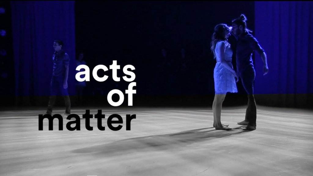 Acts of Matter | 2018 Season project video thumbnail