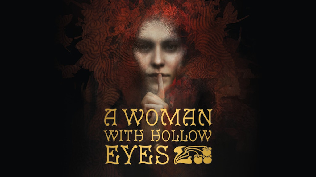 A Woman With Hollow Eyes project video thumbnail