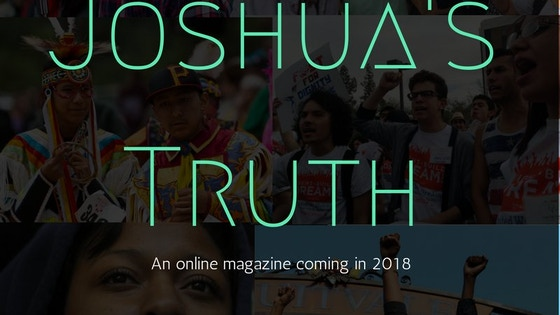 Joshua's Truth Digital Magazine