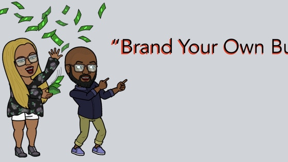 """""""Brand Your Own Business"""" Event"""
