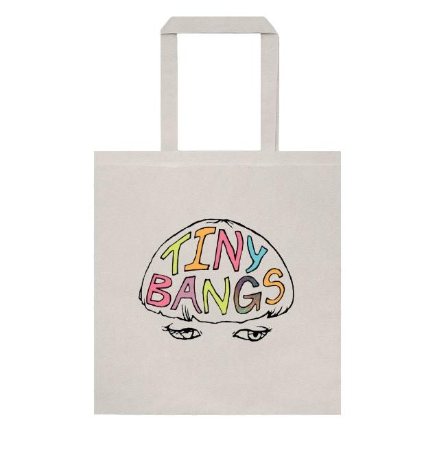 Tiny Bangs Tote (Exclusive to Kickstarter)