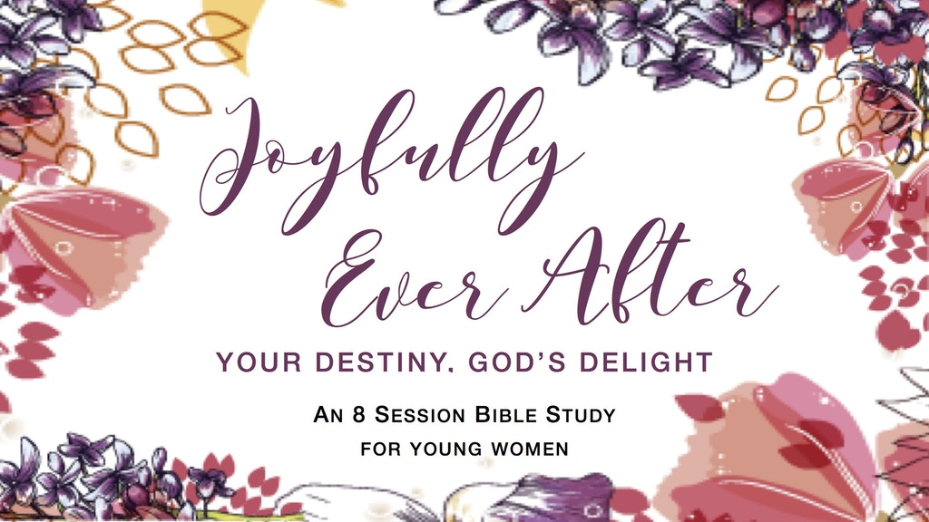 Joyfully Ever After Bible Study project video thumbnail