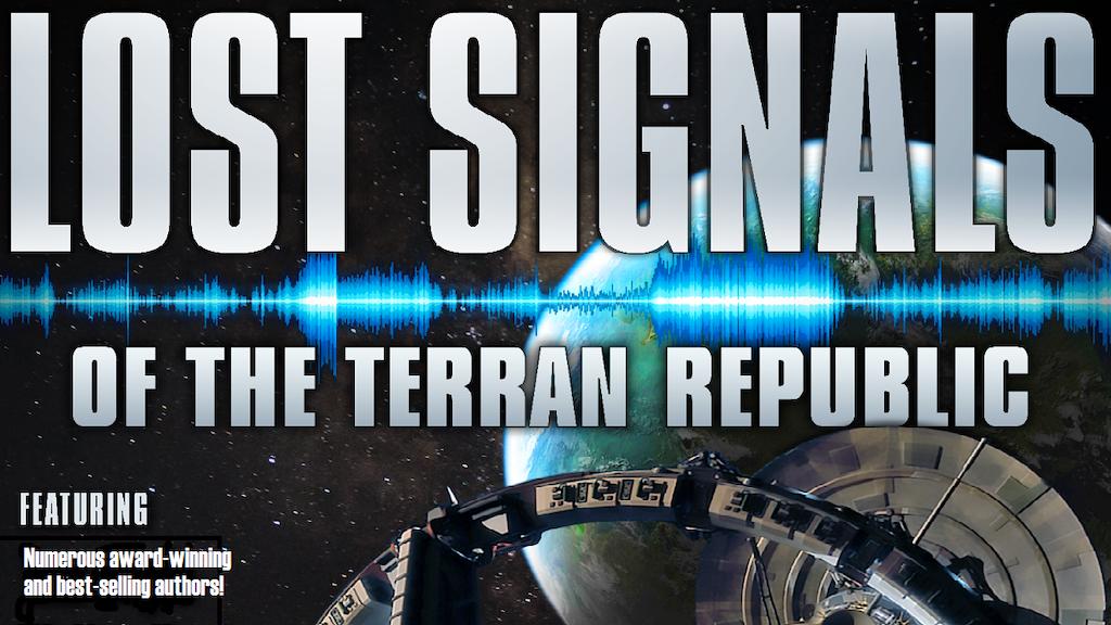 Lost Signals of the Terran Republic (Caine Riordan) project video thumbnail