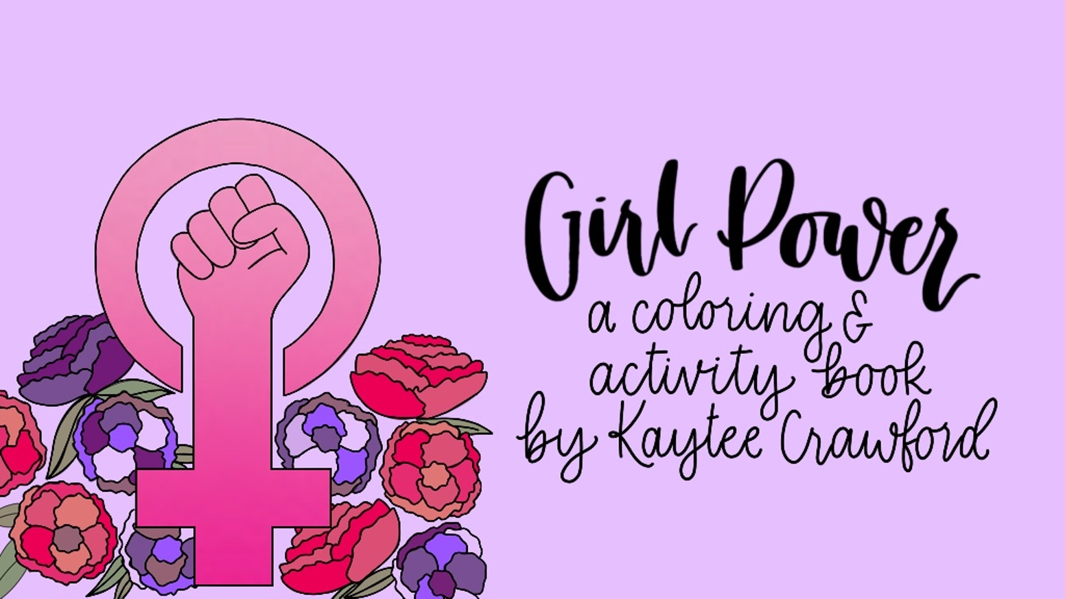 Girl Power: A Coloring and Activity Book by Kaytee Crawford ...