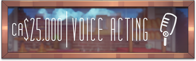 As much as I would love to voice all of the characters, I'm not a voice actor. If I reach this stretch goal, I'l be able to hire VAs to make my game even more alive and immersive.