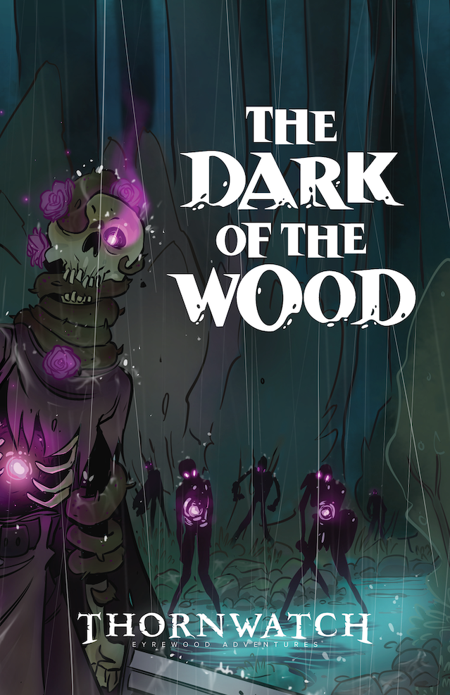 The Dark of the Wood rulebook cover. Illustration by Mike Krahulik, logos by Kiko Villasenor, graphic design by Alex Mayo and Aviva Schecterson.