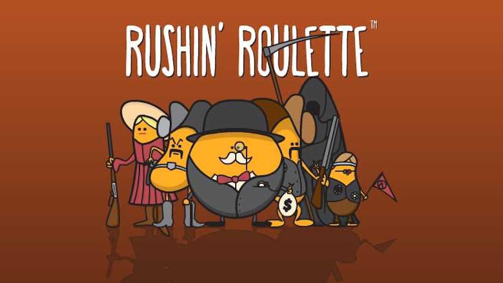 Rushin' Roulette project video thumbnail