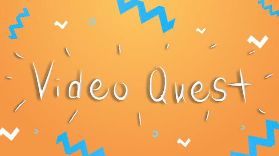 VideoQuest
