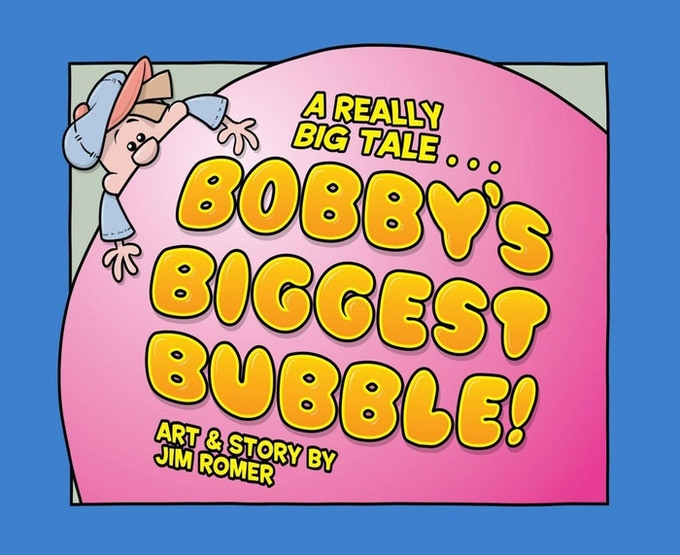 782321403 Bobby s Biggest Bubble (A Kickstarter funded picture book!) James Romer s  first published storybook. A whimsical tale about a little boy who wins a  million ...