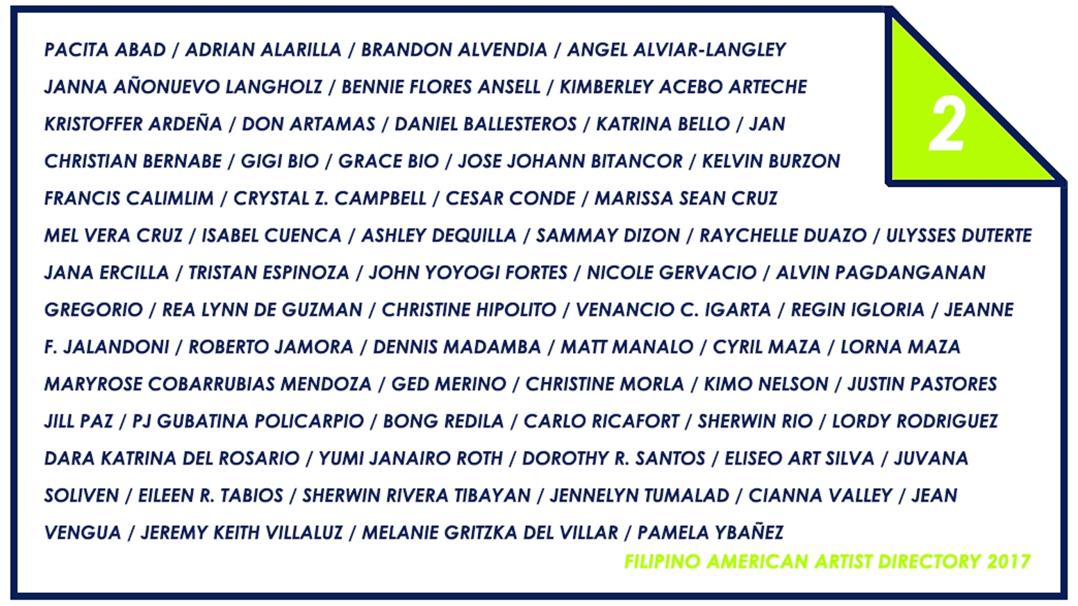 Publication featuring 60 contemporary Filipino American artists from across the United States.